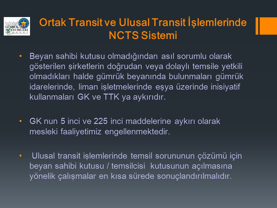 Ortak Transit ve Ulusal Transit İşlemlerinde NCTS Sistemi