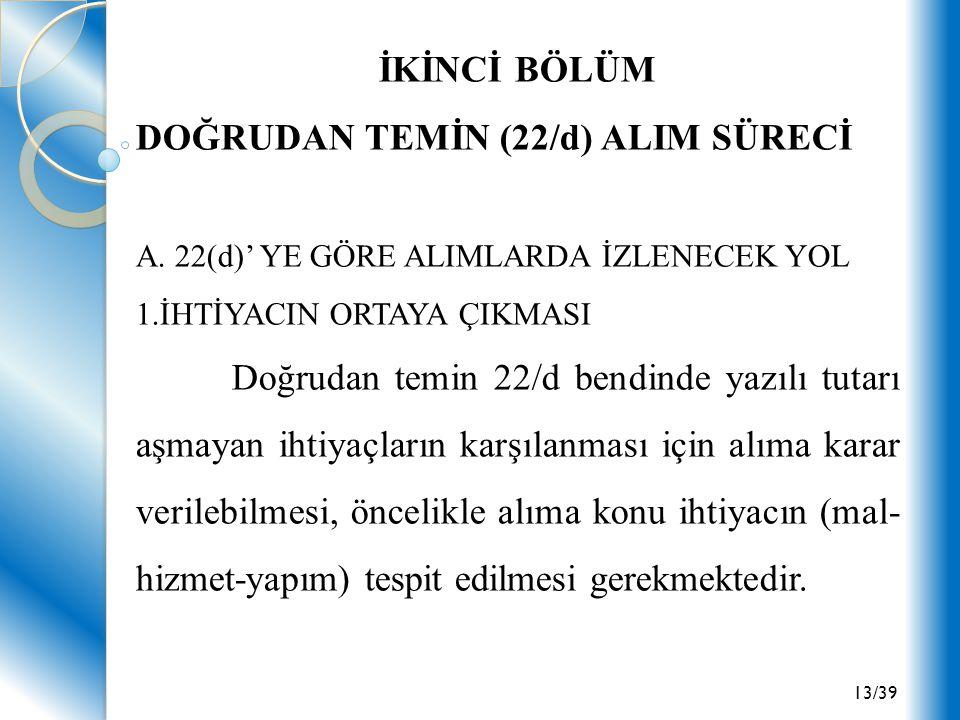 DOĞRUDAN TEMİN (22/d) ALIM SÜRECİ