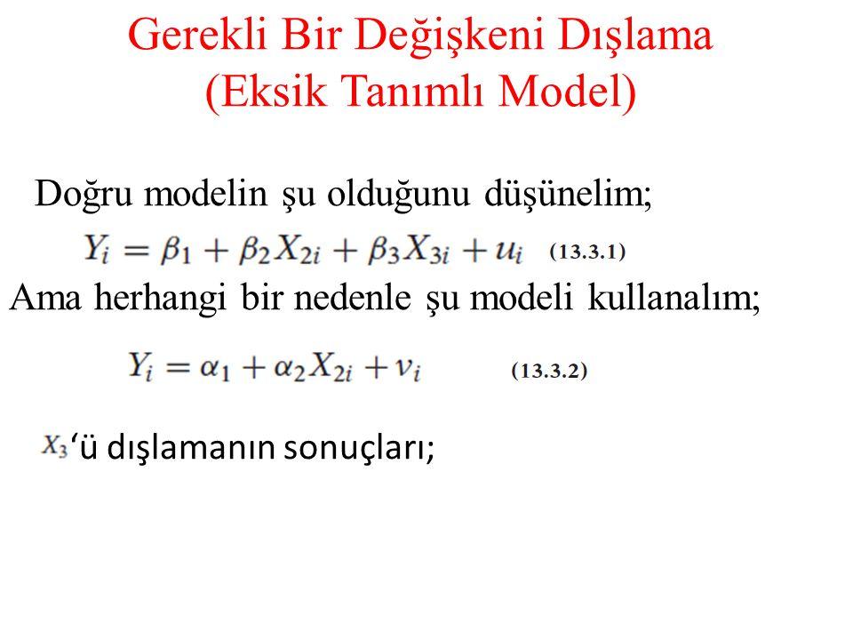Gerekli Bir Değişkeni Dışlama (Eksik Tanımlı Model)
