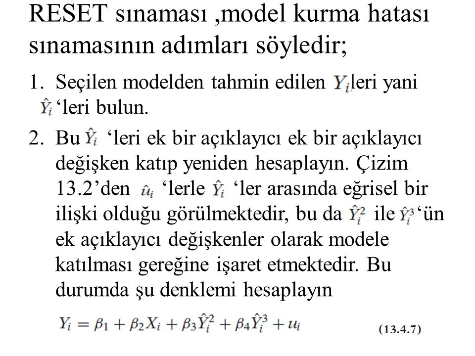 RESET sınaması ,model kurma hatası sınamasının adımları söyledir;