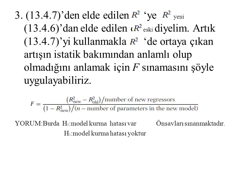 3. (13. 4. 7)'den elde edilen 'ye yeni (13. 4