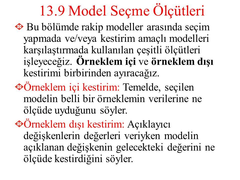 13.9 Model Seçme Ölçütleri