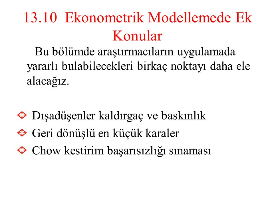 13.10 Ekonometrik Modellemede Ek Konular