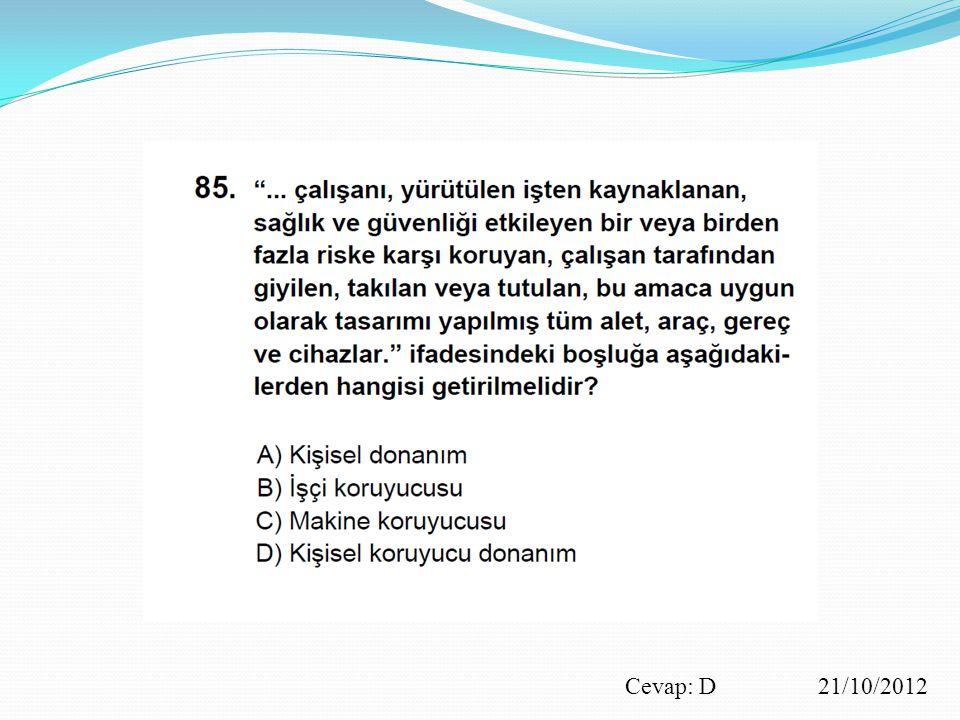 Cevap: D 21/10/2012