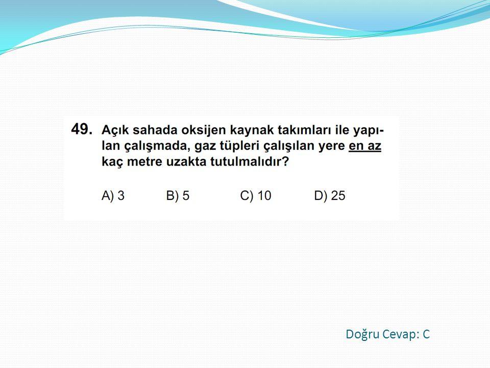Doğru Cevap: C