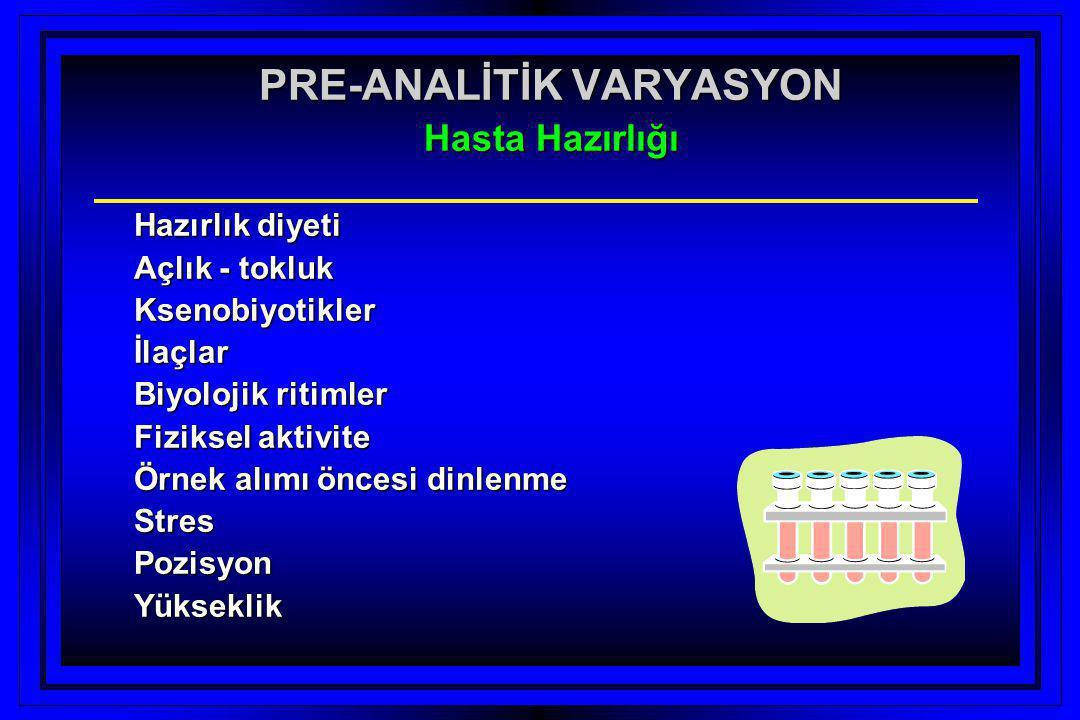 PRE-ANALİTİK VARYASYON