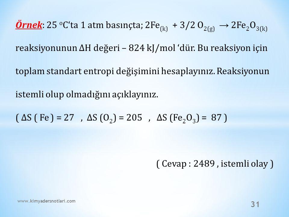 ( ∆S ( Fe ) = 27 , ∆S (O2) = 205 , ∆S (Fe2O3) = 87 )