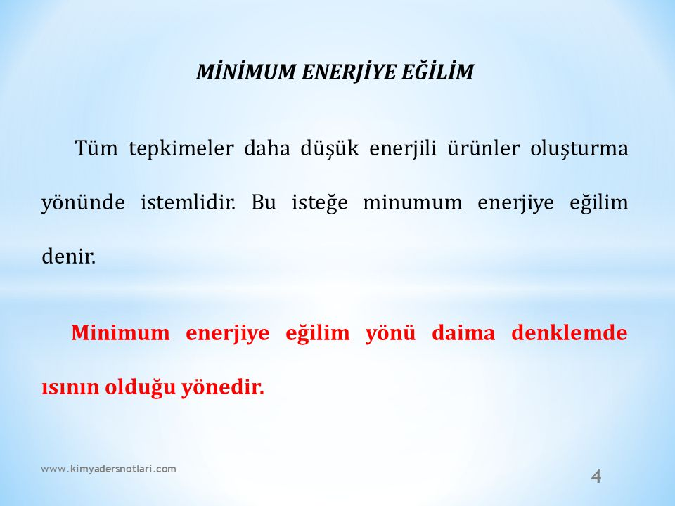 MİNİMUM ENERJİYE EĞİLİM