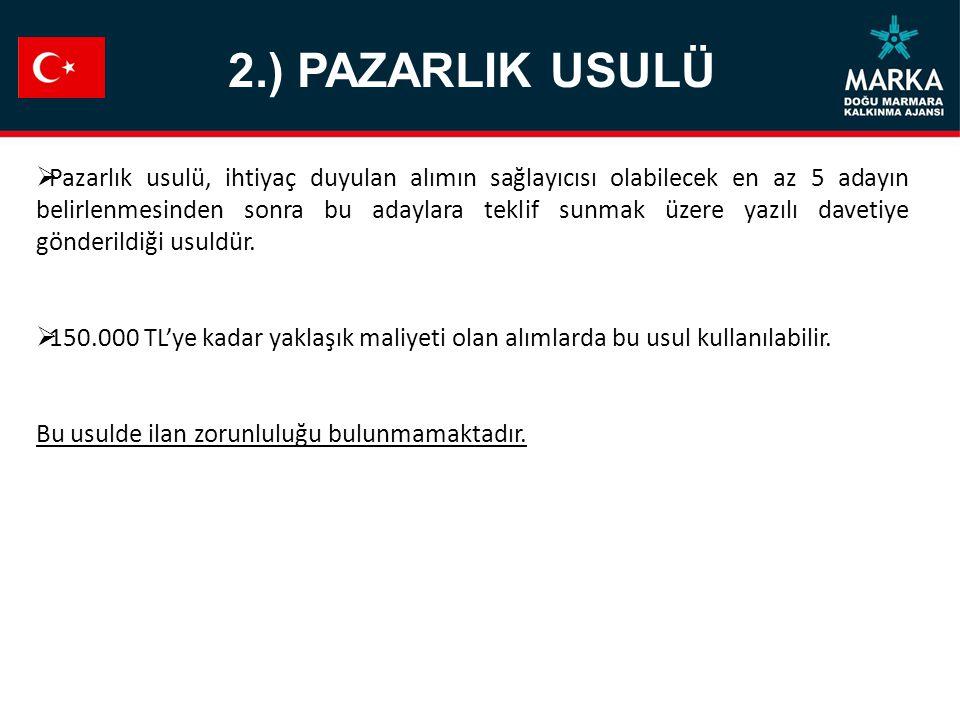 2.) PAZARLIK USULÜ