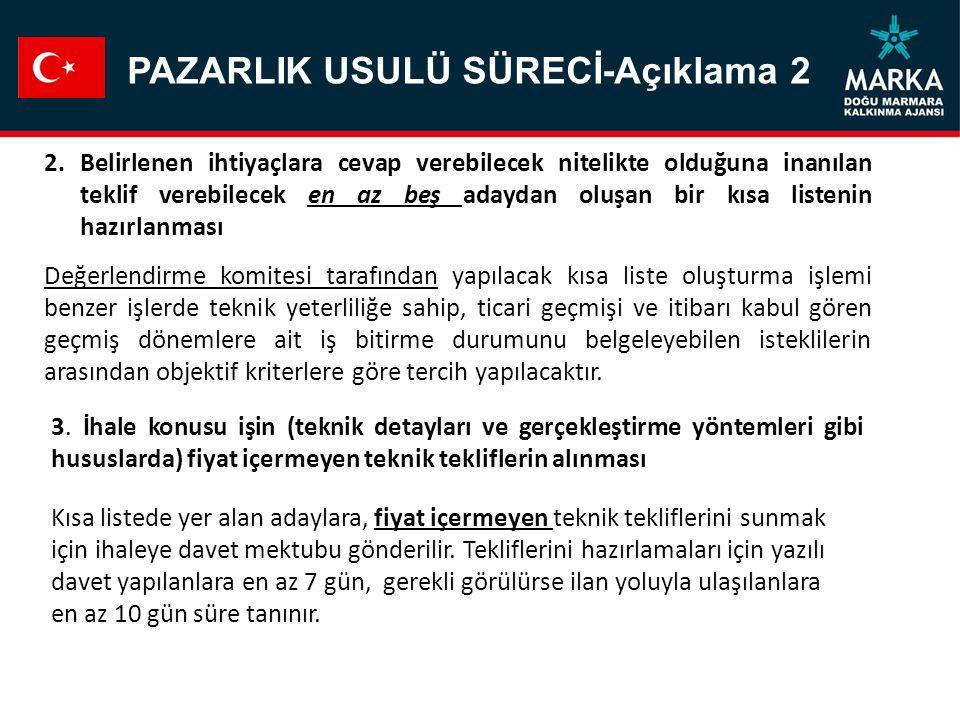 PAZARLIK USULÜ SÜRECİ-Açıklama 2