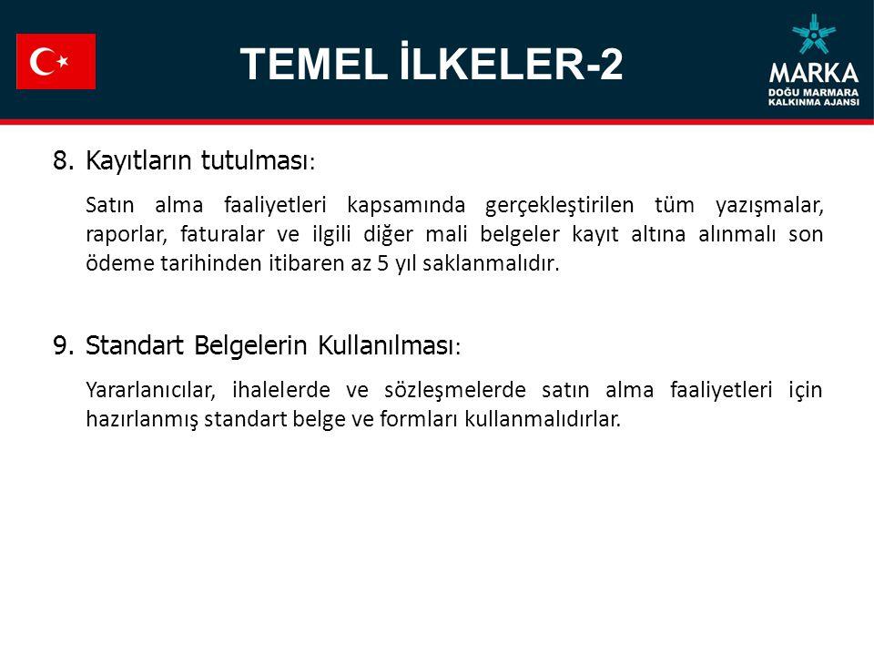 TEMEL İLKELER-2 Kayıtların tutulması: