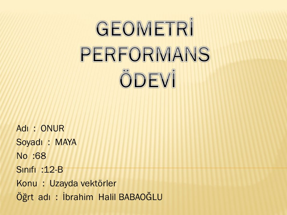 GEOMETRİ PERFORMANS ÖDEVİ