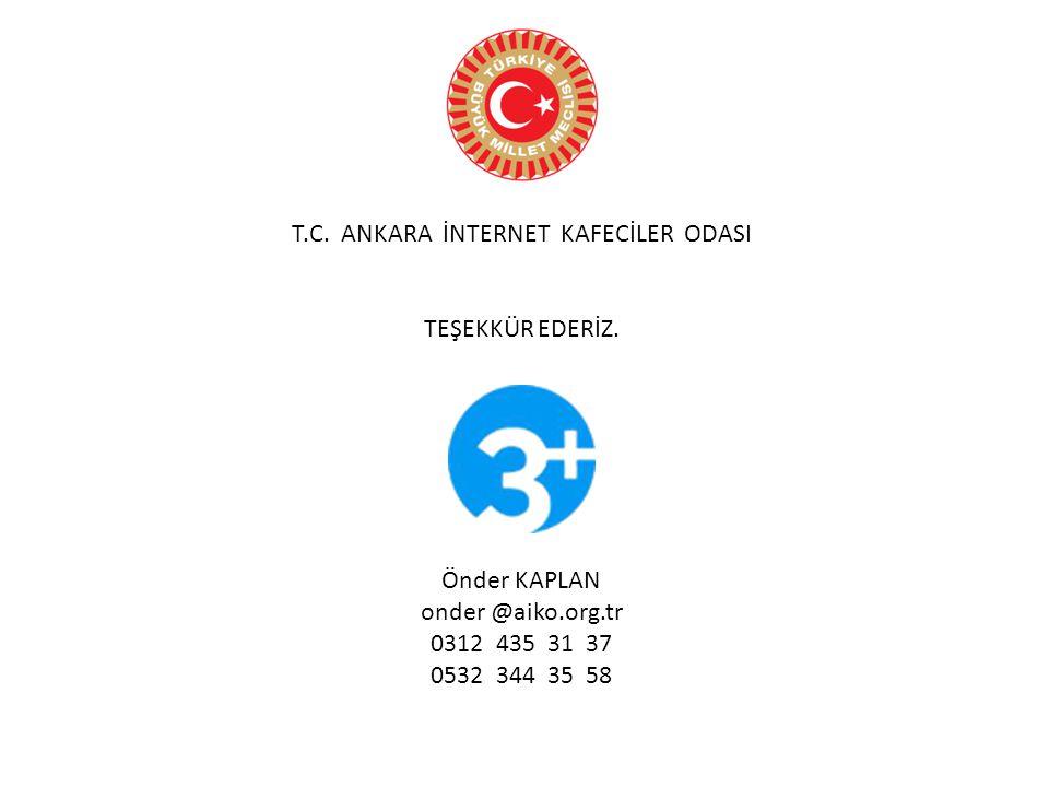 T.C. ANKARA İNTERNET KAFECİLER ODASI