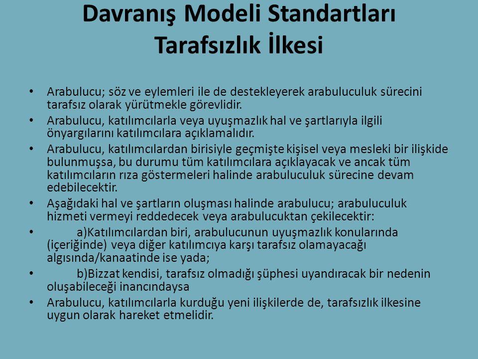 Davranış Modeli Standartları Tarafsızlık İlkesi