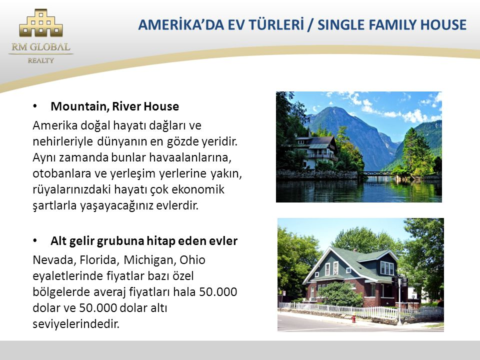 AMERİKA'DA EV TÜRLERİ / SINGLE FAMILY HOUSE