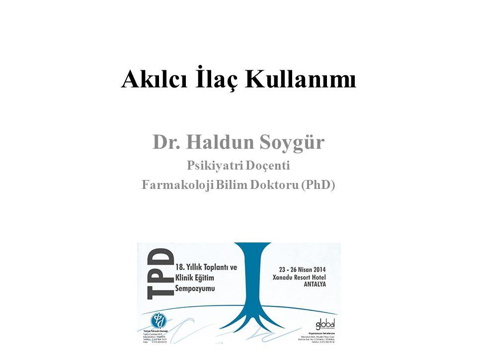 Dr. Haldun Soygür Psikiyatri Doçenti Farmakoloji Bilim Doktoru (PhD)