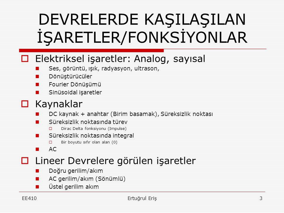 DEVRELERDE KAŞILAŞILAN İŞARETLER/FONKSİYONLAR