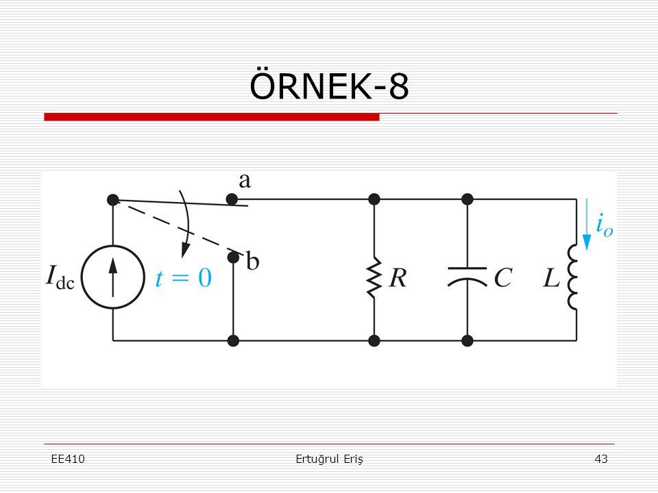 ÖRNEK-8 EE410 Ertuğrul Eriş