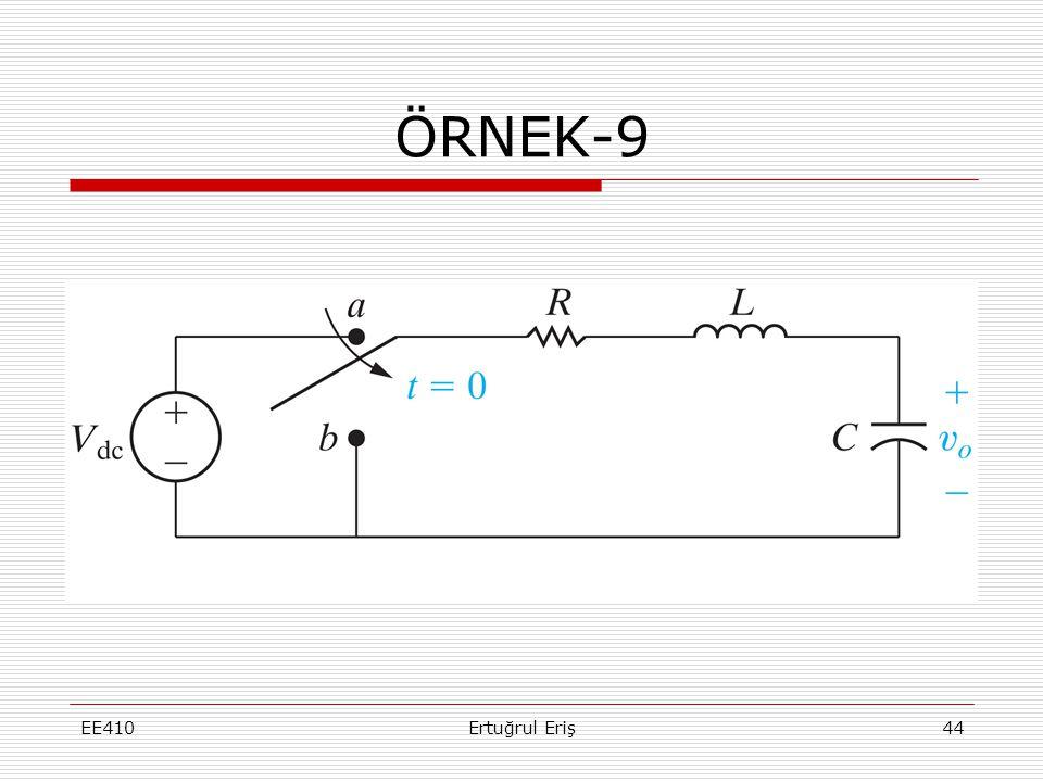 ÖRNEK-9 EE410 Ertuğrul Eriş