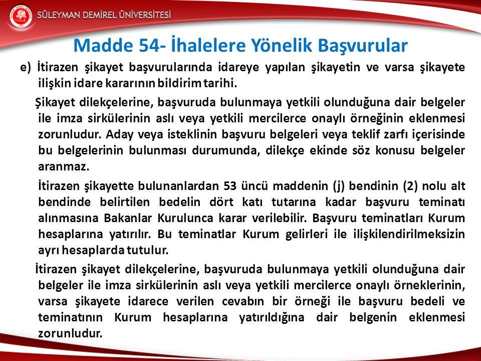 Madde 54- İhalelere Yönelik Başvurular