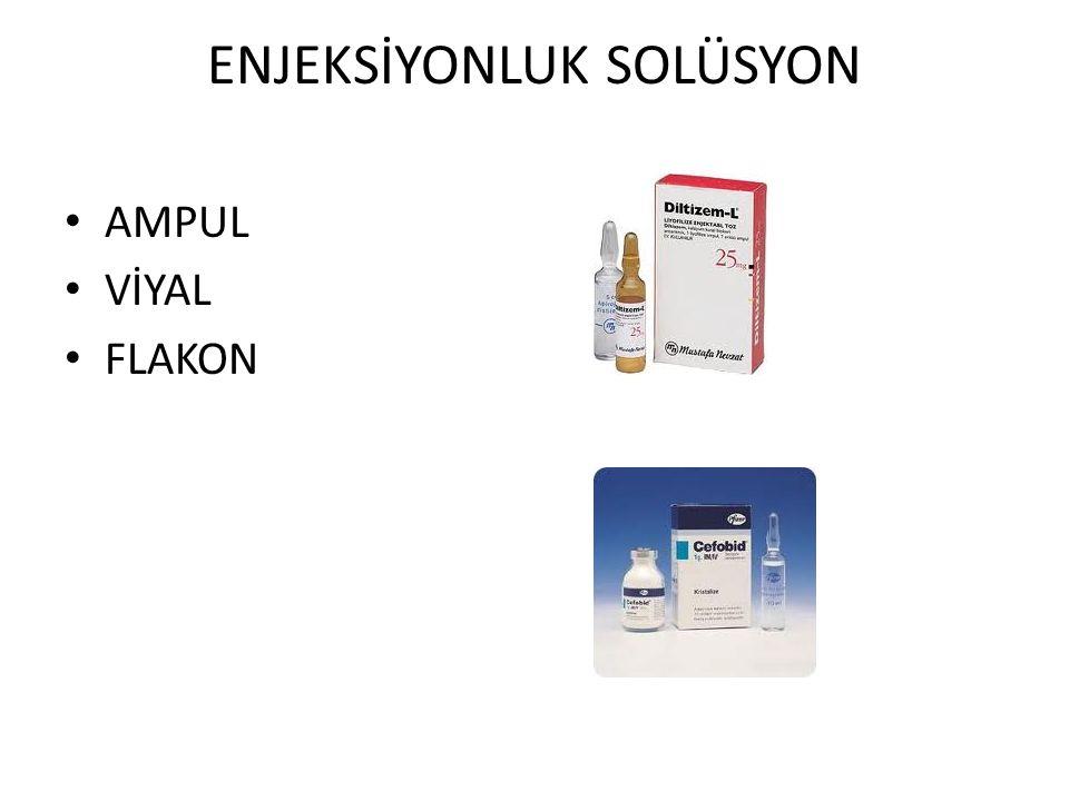 ENJEKSİYONLUK SOLÜSYON