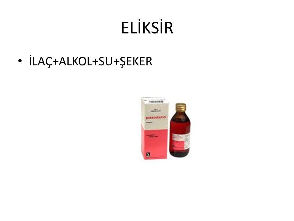 ELİKSİR İLAÇ+ALKOL+SU+ŞEKER