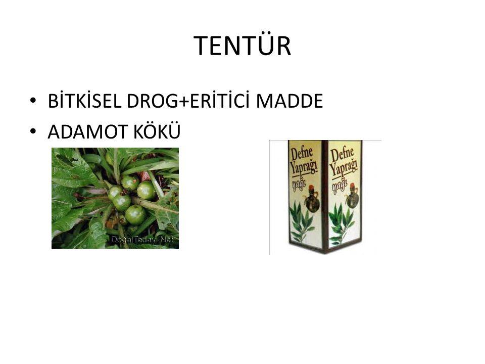 TENTÜR BİTKİSEL DROG+ERİTİCİ MADDE ADAMOT KÖKÜ
