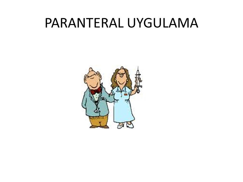 PARANTERAL UYGULAMA