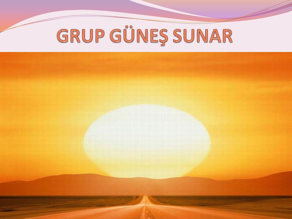 GRUP GÜNEŞ SUNAR