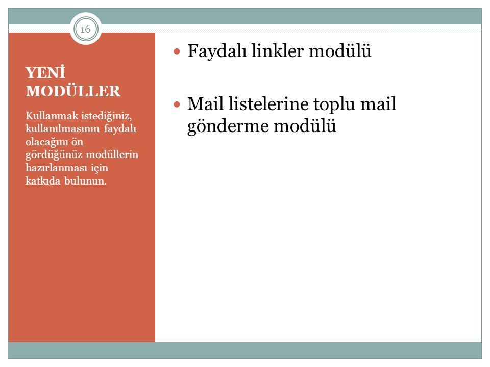 Faydalı linkler modülü Mail listelerine toplu mail gönderme modülü