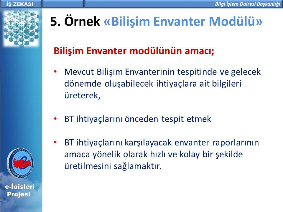 5. Örnek «Bilişim Envanter Modülü»