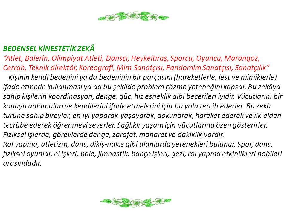 BEDENSEL KİNESTETİK ZEKÂ