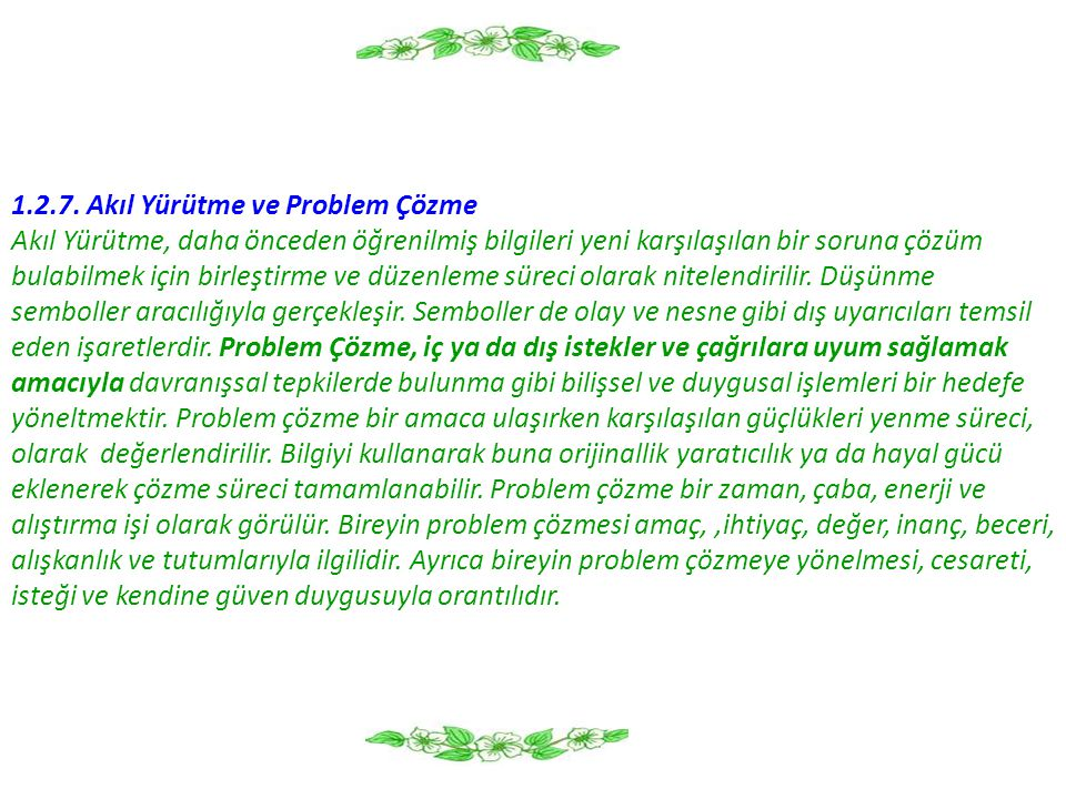 1.2.7. Akıl Yürütme ve Problem Çözme