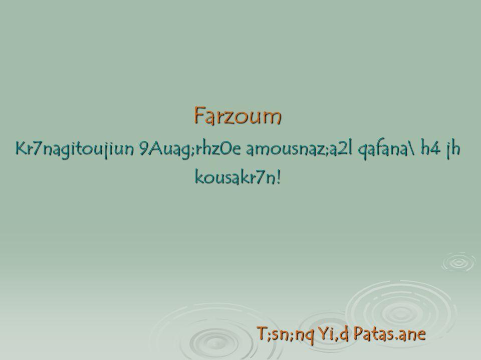 Farzoum Kr7nagitoujiun 9Auag;rhz0e amousnaz;a2l qafana\ h4 jh kousakr7n!