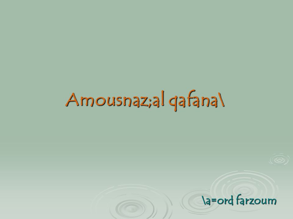 Amousnaz;al qafana\ \a=ord farzoum