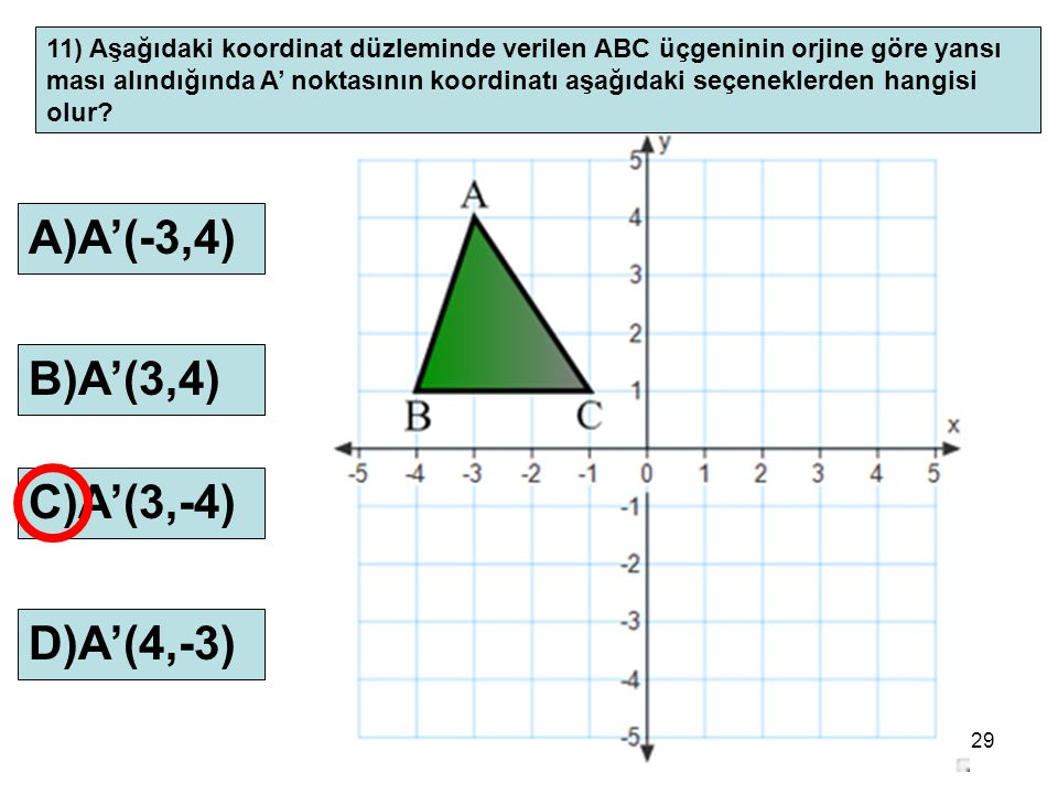 A)A'(-3,4) B)A'(3,4) C)A'(3,-4) D)A'(4,-3)