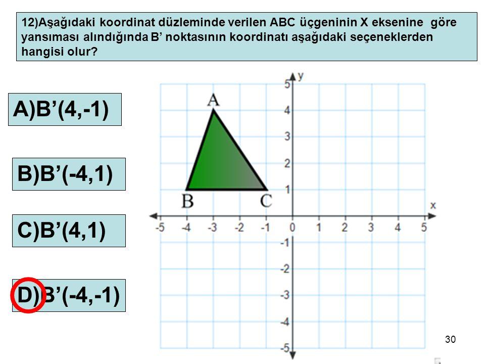 A)B'(4,-1) B)B'(-4,1) C)B'(4,1) D)B'(-4,-1)