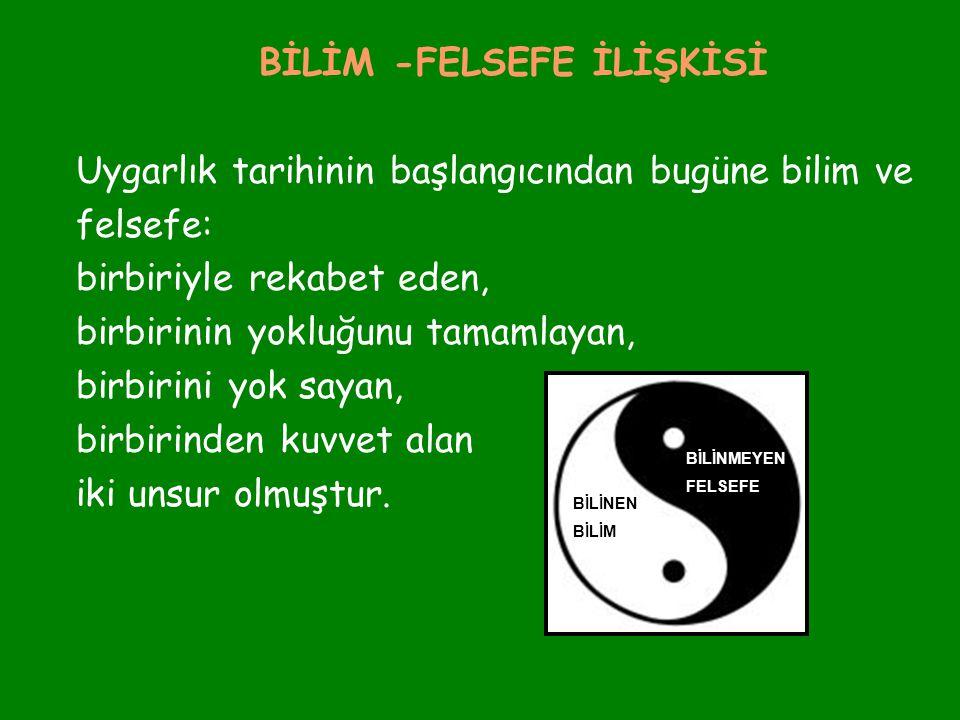 BİLİM -FELSEFE İLİŞKİSİ
