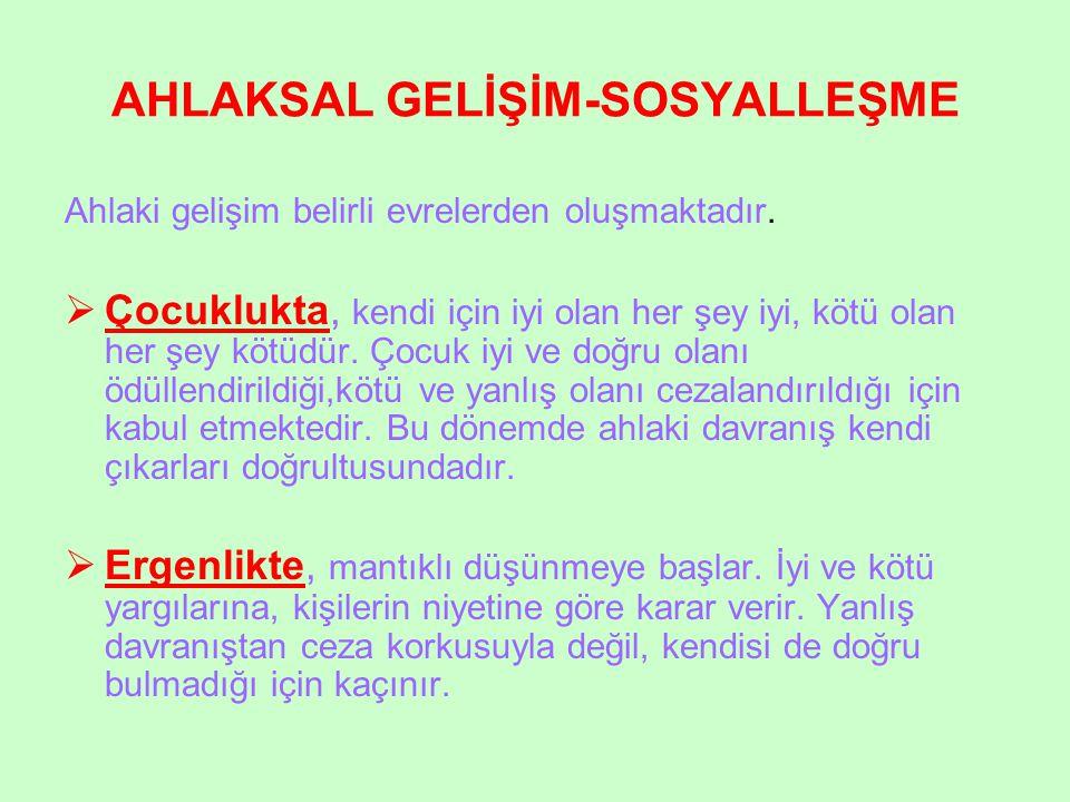 AHLAKSAL GELİŞİM-SOSYALLEŞME