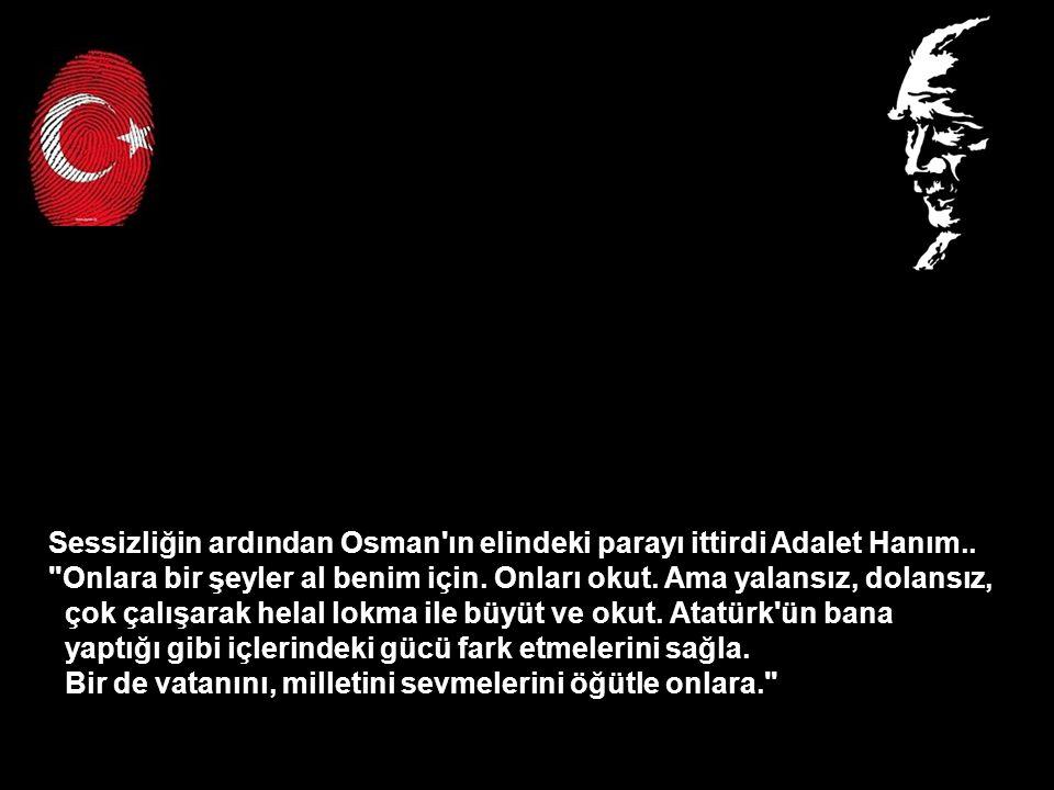 Sessizliğin ardından Osman ın elindeki parayı ittirdi Adalet Hanım..