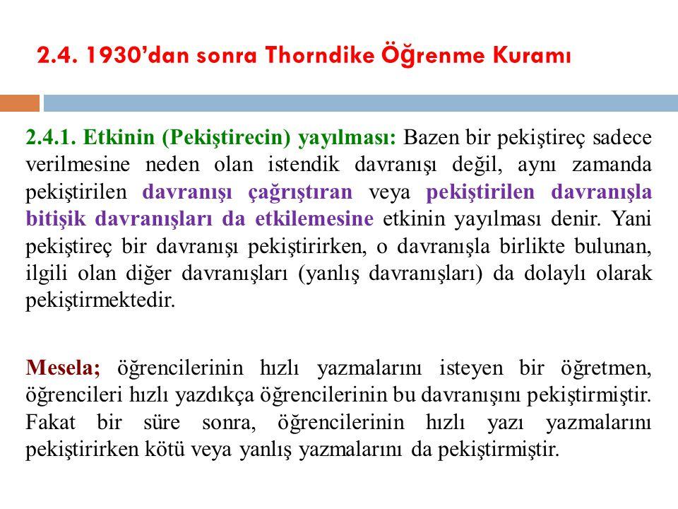 2.4. 1930'dan sonra Thorndike Öğrenme Kuramı