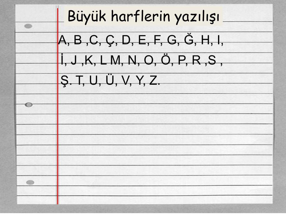 Büyük harflerin yazılışı