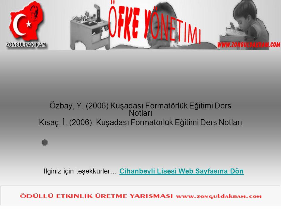 Özbay, Y. (2006) Kuşadası Formatörlük Eğitimi Ders Notları