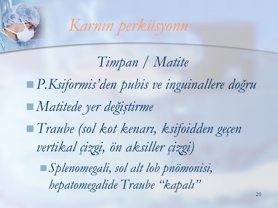 Karnın perküsyonu Timpan / Matite