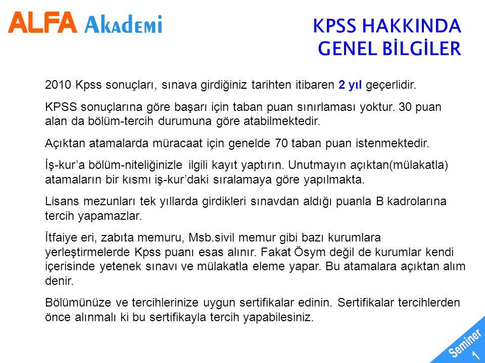 Seminer 1 KPSS HAKKINDA GENEL BİLGİLER