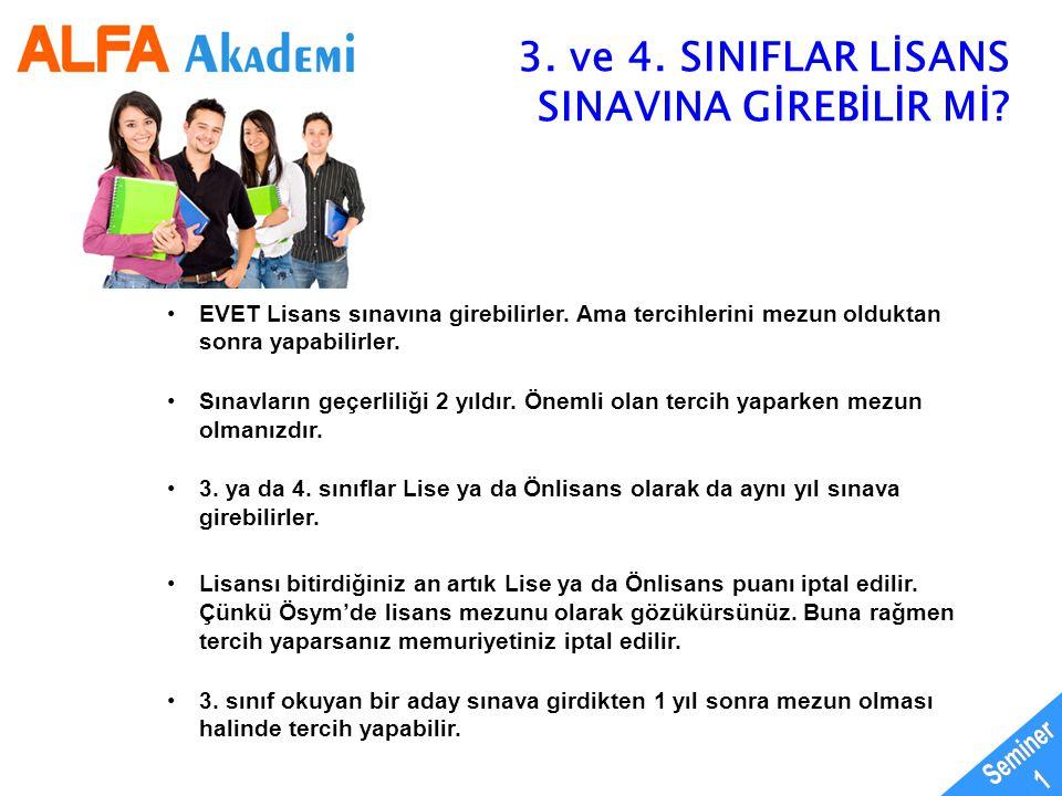Seminer 1 3. ve 4. SINIFLAR LİSANS SINAVINA GİREBİLİR Mİ