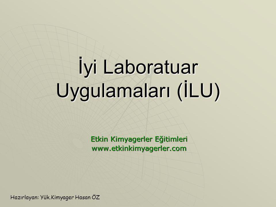 İyi Laboratuar Uygulamaları (İLU)