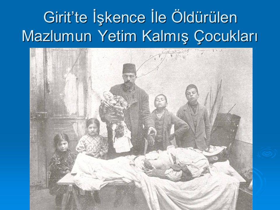 Girit'te İşkence İle Öldürülen Mazlumun Yetim Kalmış Çocukları