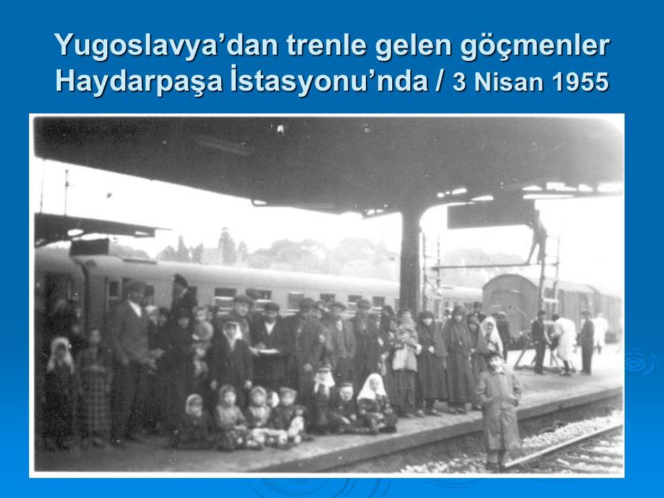 Yugoslavya'dan trenle gelen göçmenler Haydarpaşa İstasyonu'nda / 3 Nisan 1955