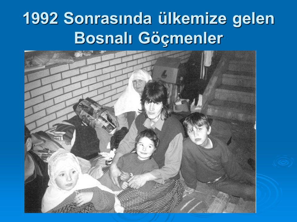 1992 Sonrasında ülkemize gelen Bosnalı Göçmenler